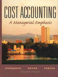 Cost Accounting: A Managerial Emphasis by Charles T Horngren image