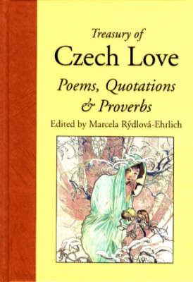 Treasury of Czech Love Poems, Quotations and Proverbs image