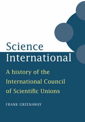 Science International by Frank Greenaway