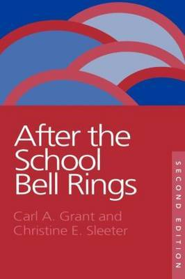 After The School Bell Rings by Christine E Sleeter