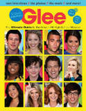 Glee: Totally Unofficial, An Insider's Guide to the Ultimate High School Musical by Lisa Damian Kidder