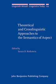 Theoretical and Crosslinguistic Approaches to the Semantics of Aspect image