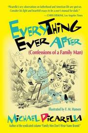 Everything Ever After by Michael Picarella