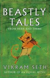Beastly Tales by Vikram Seth image