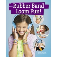 Rubber Band Loom Fun!: Bracelets, Necklaces & Rings - Oh, My! by Leisure Arts