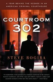Courtroom 302 by Steve Bogira