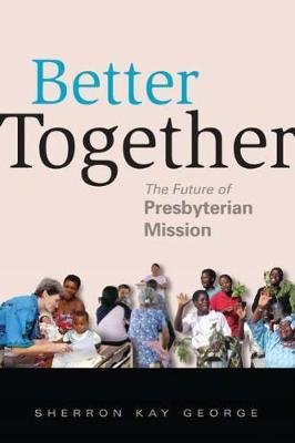 Better Together by Sherron Kay George