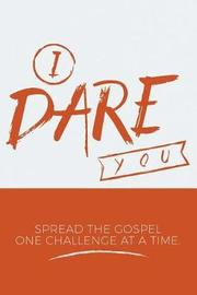 I Dare You by R Lee Rogers image