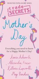 Pocket Trade Secrets: Mother's Day by Annie Ashworth image