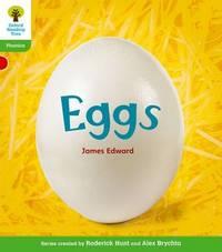 Oxford Reading Tree: Level 2: Floppy's Phonics Non-Fiction: Eggs by James Edward