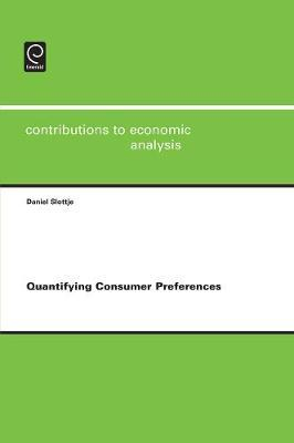 Quantifying Consumer Preferences by Daniel Slottje image