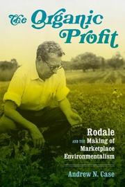 The Organic Profit by Andrew N. Case