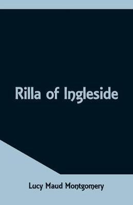 Rilla of Ingleside by Lucy Maud Montgomery image