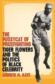 The Pussycat of Prizefighting by Andrew M. Kaye image