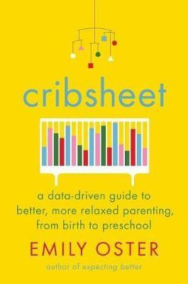 Cribsheet by Emily Oster