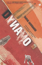 Dynamo by Tariq Goddard