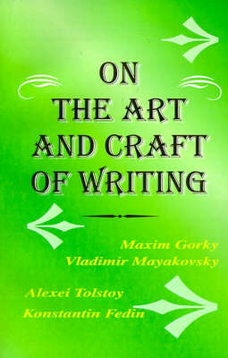 The Art and Craft of Writing by Maxim Gorky image
