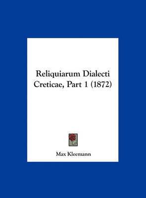 Reliquiarum Dialecti Creticae, Part 1 (1872) by Max Kleemann image