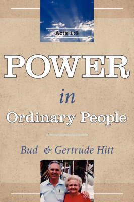 Power in Ordinary People by Bud Hitt
