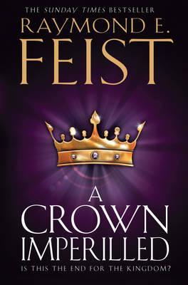 A Crown Imperilled by Raymond E Feist