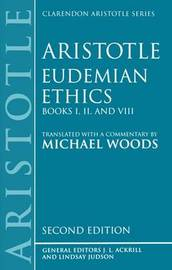 Eudemian Ethics Books I, II, and VIII by * Aristotle
