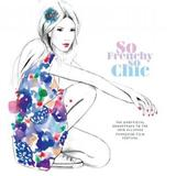 So Frenchy So Chic 2015 (2CD) by Various Artists