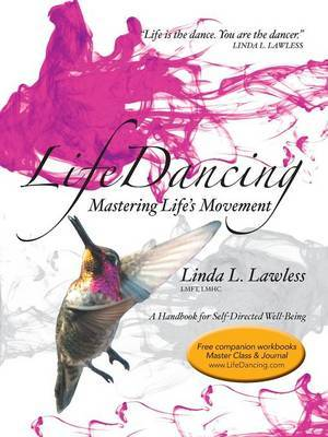Lifedancing by Lmft Lmhc Linda L Lawless