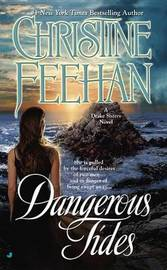 Dangerous Tides (Drake Sisters #4) (US Ed.) by Christine Feehan