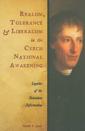 Realism, Tolerance, and Liberalism in the Czech National Awakening by Zdenek V. David image