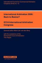 International Arbitration 2006: Back to Basics?
