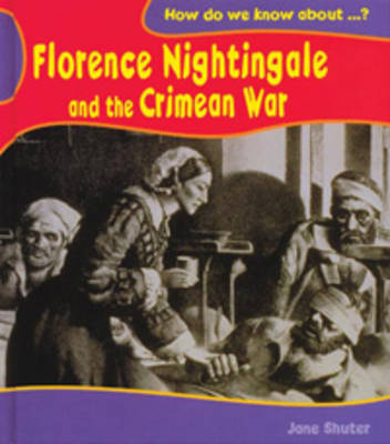Florence Nightingale and The Crimean War by Jane Shuter image
