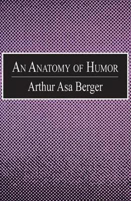 An Anatomy of Humor by Arthur Asa Berger