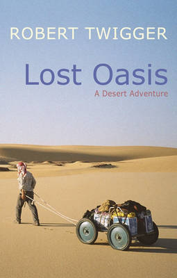 Lost Oasis by Robert Twigger image