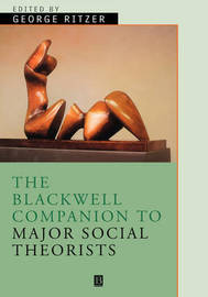 The Blackwell Companion to Major Classical Social Theorists image