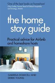 The Home Stay Guide by Gabriela Domicelj