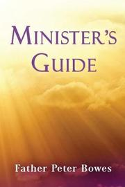 Minister's Guide by Father Peter Bowes image
