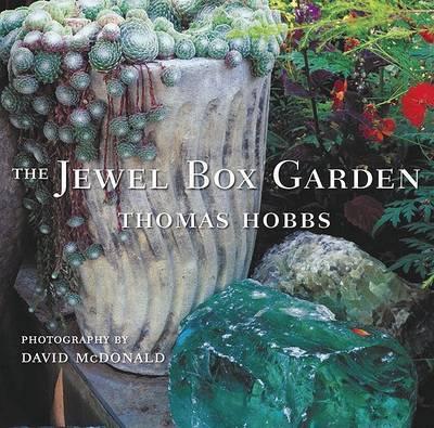 Jewel Box Garden by Thomas Hobbs