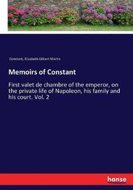 Memoirs of Constant by . Constant