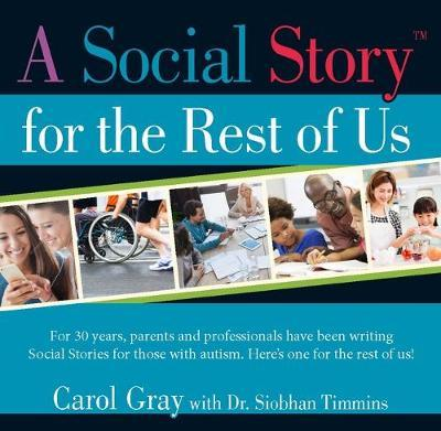 A Social Story for the Rest of Us by Carol Gray