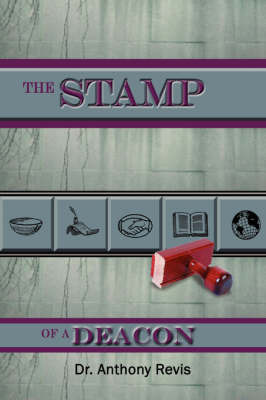The STAMP of a DEACON by Dr. Anthony Revis image