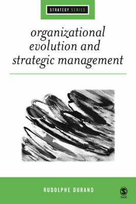 Organizational Evolution and Strategic Management by Rodolphe Durand image