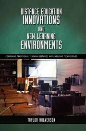 Distance Education Innovations and New Learning Environments by Taylor David Halverson image