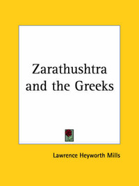 Zarathushtra by Lawrence Heyworth Mills image