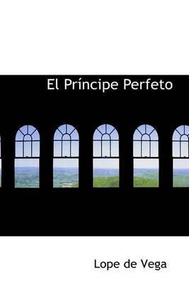 El Principe Perfeto by Lope , de Vega image