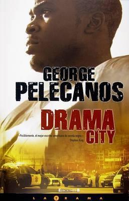 Drama City by George P Pelecanos image
