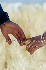 No One to Trust by Sam Conklin image