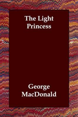 The Light Princess by George MacDonald