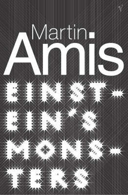 Einstein's Monsters by Martin Amis image