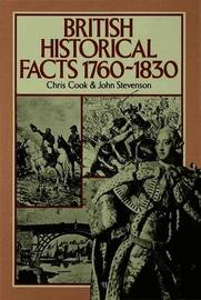 British Historical Facts, 1760-1830 by Chris Cook