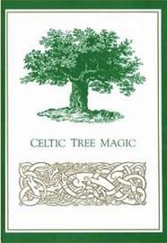 Celtic Tree Magic by Elizabeth Pepper